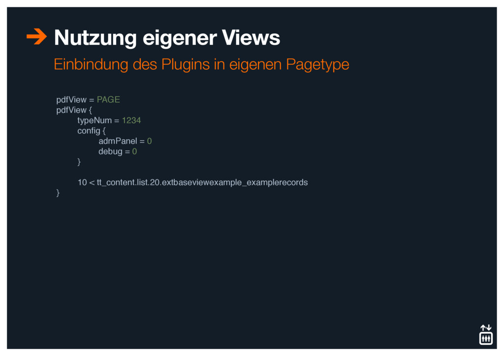 Nutzung eigener Views pdfView = PAGE pdfView {...