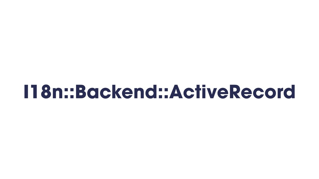 I18n::Backend::ActiveRecord