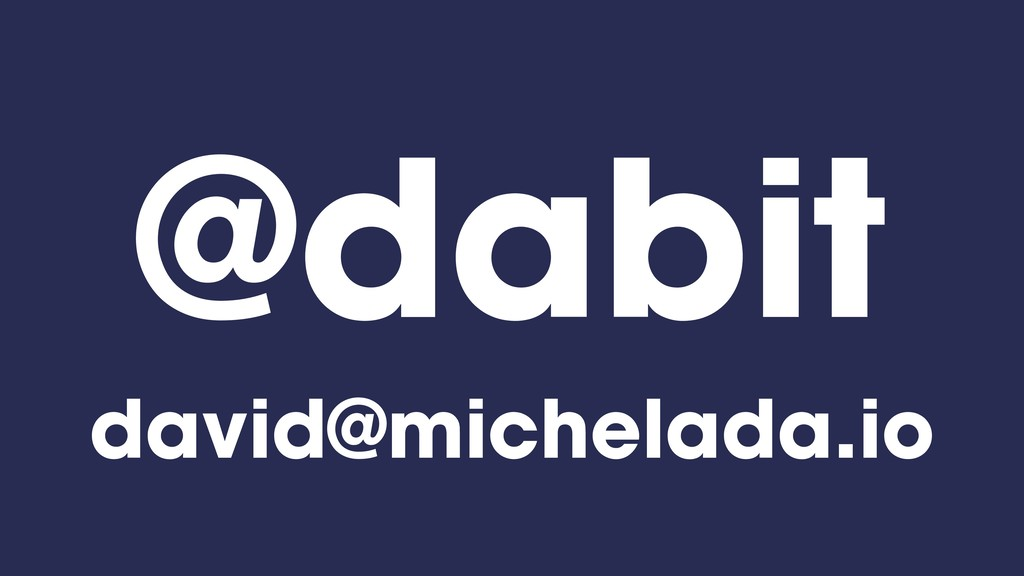 @dabit david@michelada.io