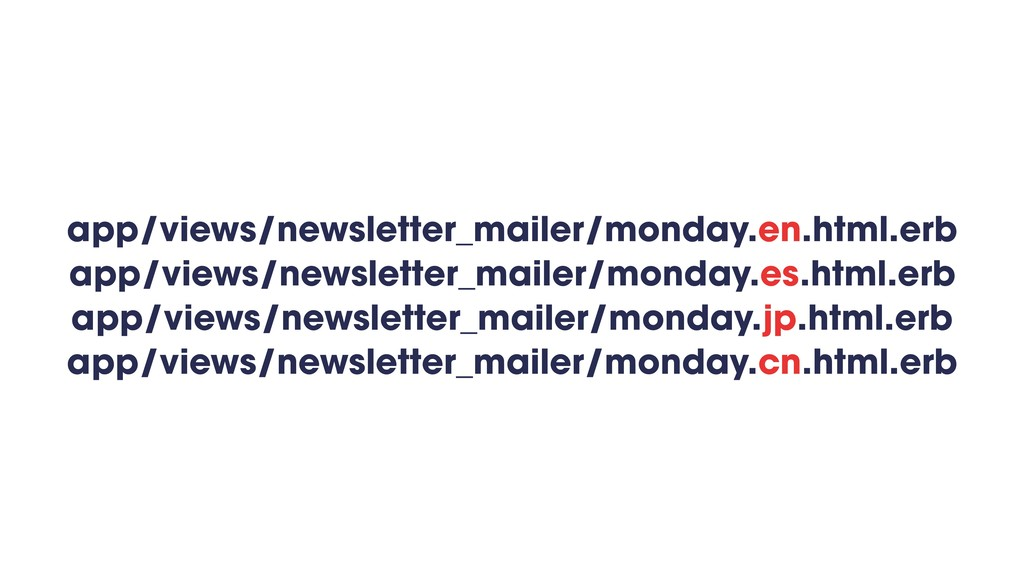 app/views/newsletter_mailer/monday.en.html.erb ...