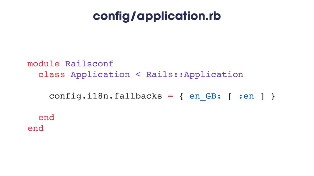 config/application.rb module Railsconf class Ap...