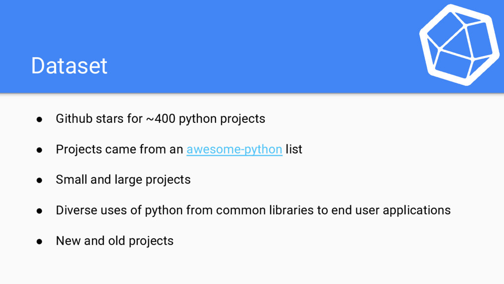 Dataset ● Github stars for ~400 python projects...