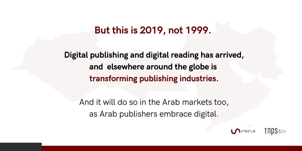 But this is 2019, not 1999. Digital publishing ...