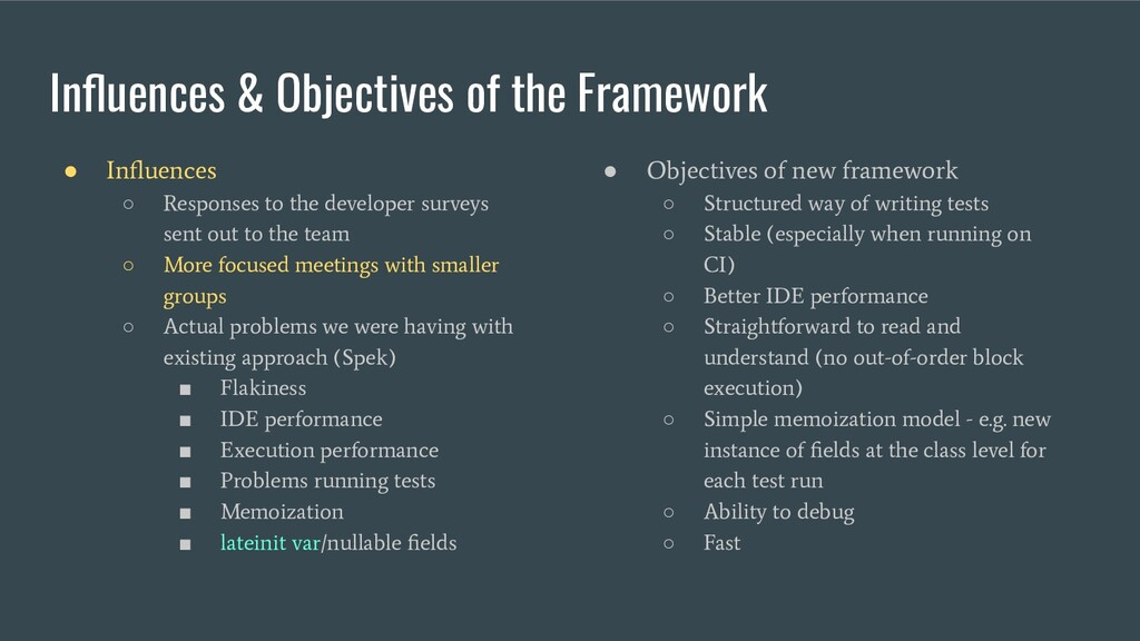 Influences & Objectives of the Framework ● Influe...