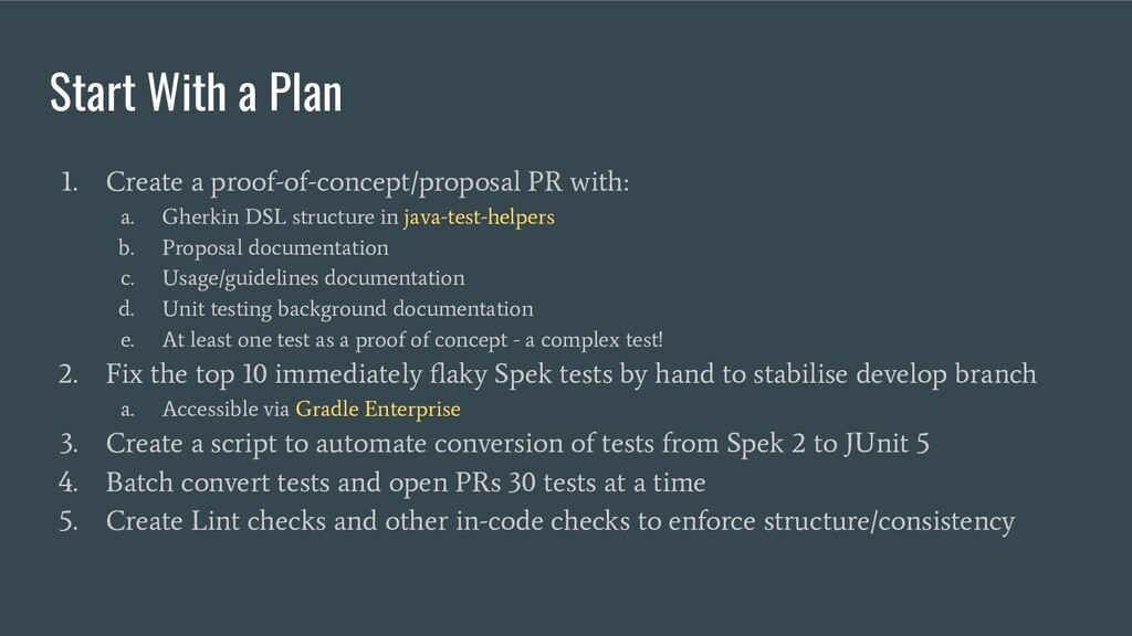Start With a Plan 1. Create a proof-of-concept/...