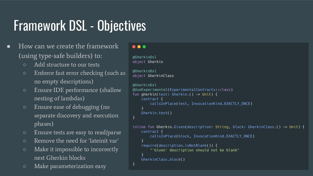 Framework DSL - Objectives ● How can we create ...
