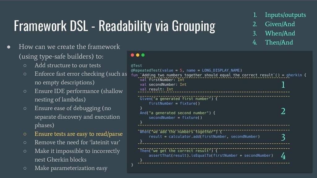Framework DSL - Readability via Grouping ● How ...