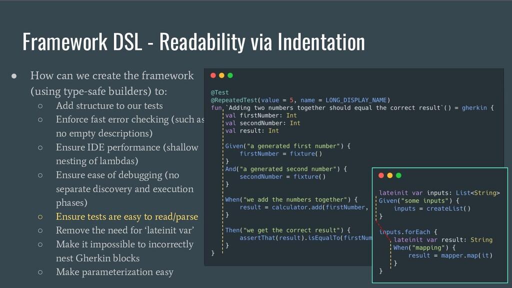 Framework DSL - Readability via Indentation ● H...