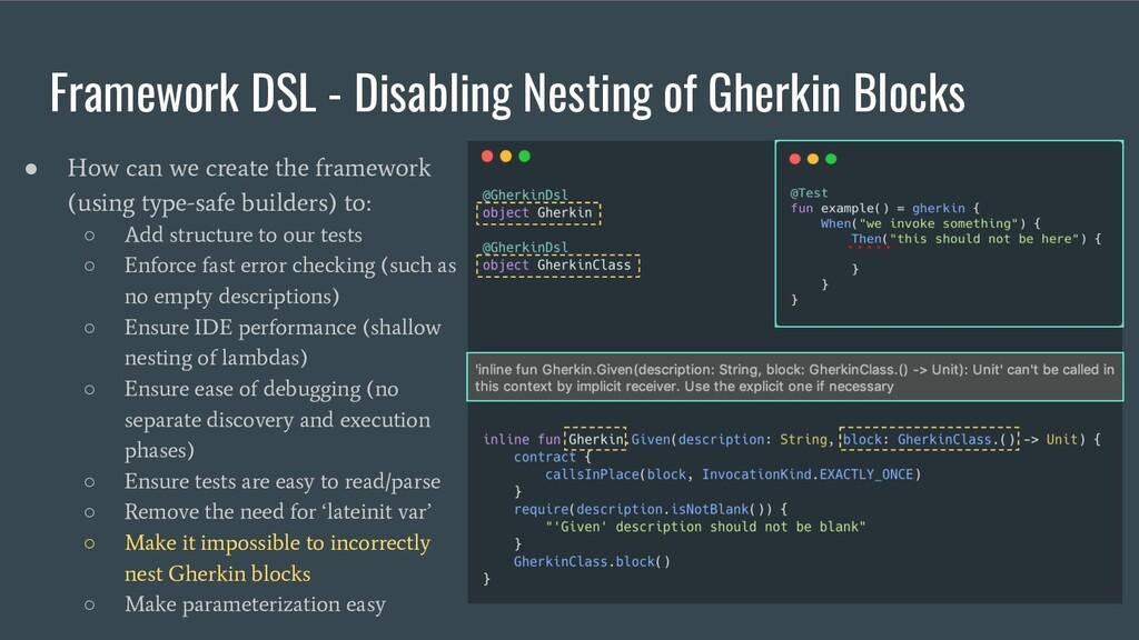 Framework DSL - Disabling Nesting of Gherkin Bl...