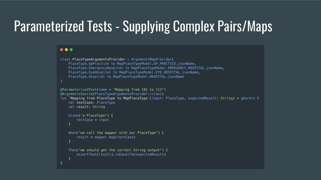 Parameterized Tests - Supplying Complex Pairs/M...