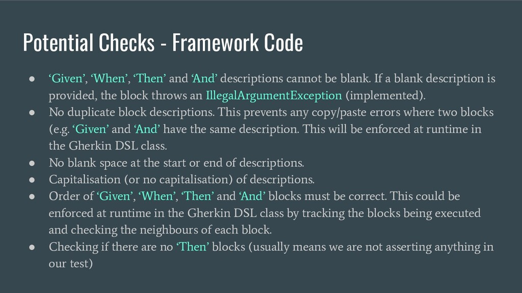 Potential Checks - Framework Code ● 'Given', 'W...