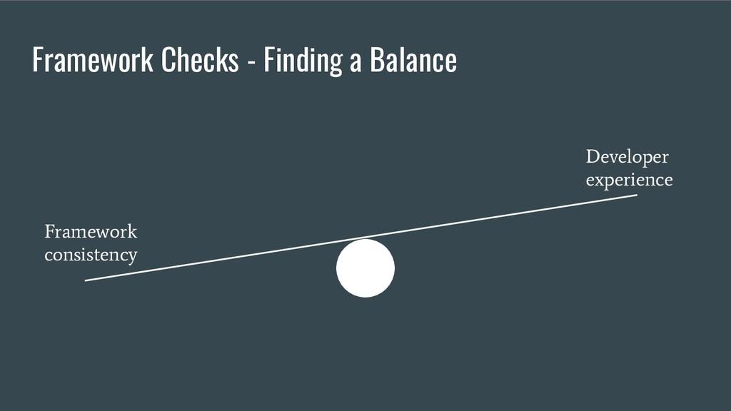 Framework Checks - Finding a Balance Framework ...