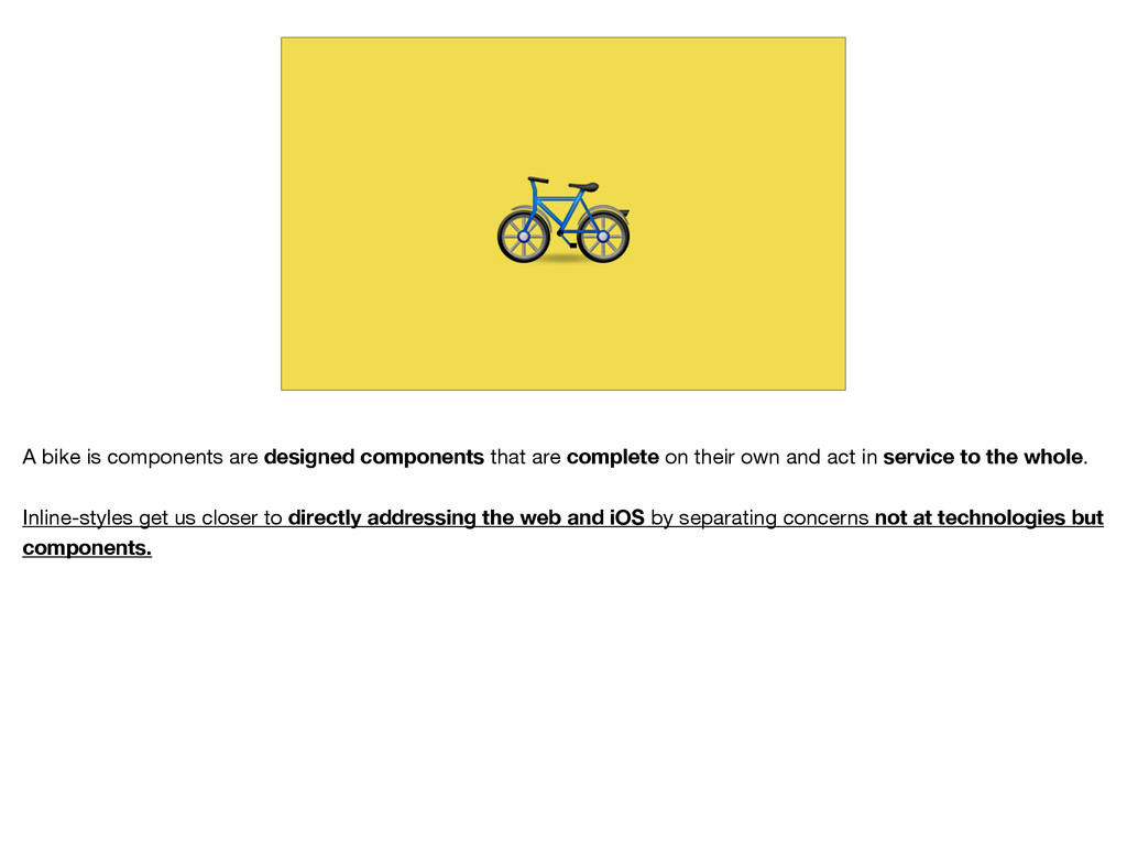 A bike is components are designed components t...