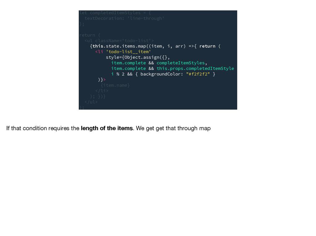 let completedItemStyles = { textDecoration: 'li...