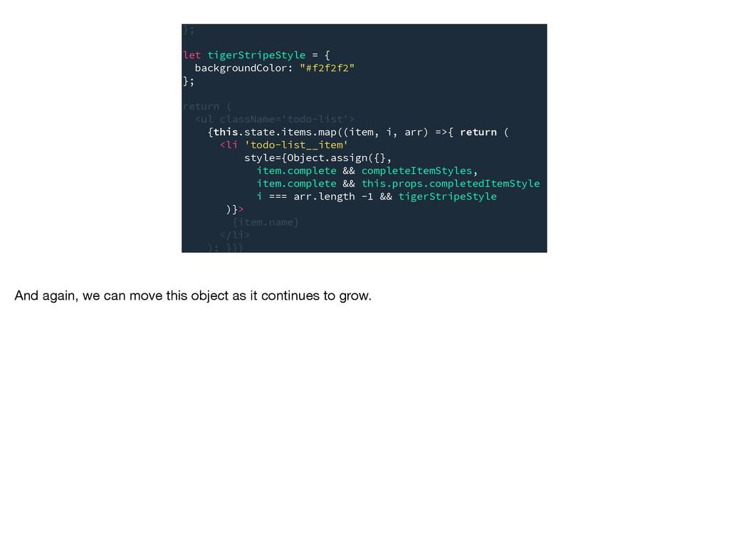 textDecoration: 'line-through' }; let tigerStri...