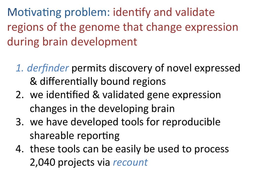 Mo#va#ng problem: iden#fy and validate regions ...