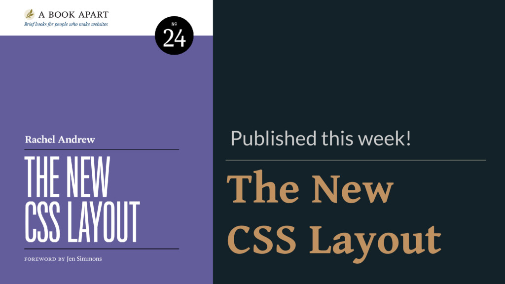 The New  CSS Layout Published this week!
