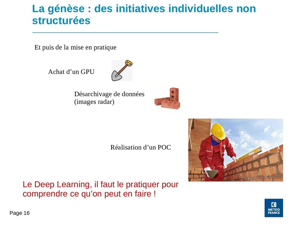 Page 16 La génèse : des initiatives individuell...
