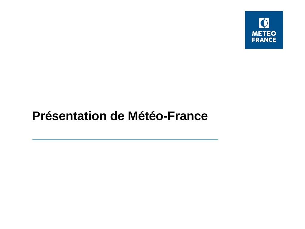 Présentation de Météo-France