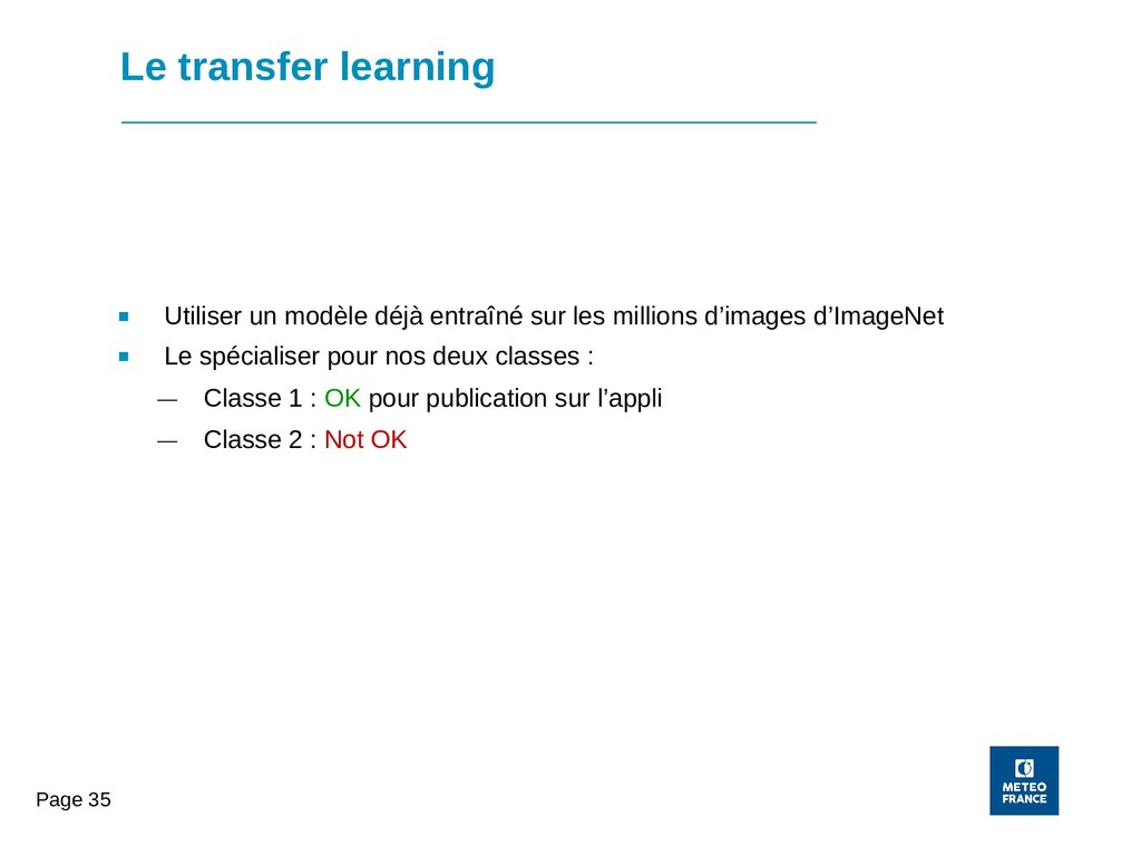 Page 35 Le transfer learning ■ Utiliser un modè...