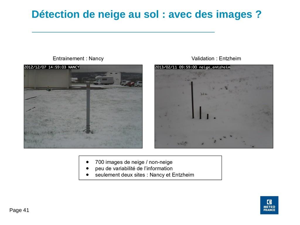 Page 41 Détection de neige au sol : avec des im...