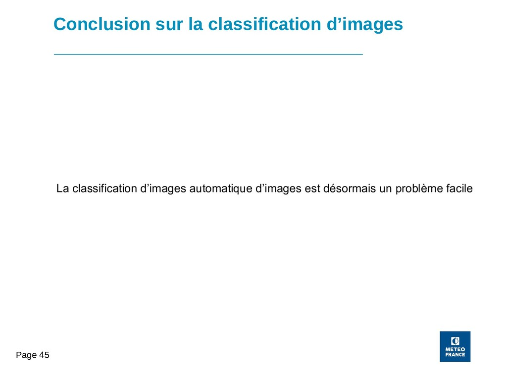 Page 45 Conclusion sur la classification d'imag...
