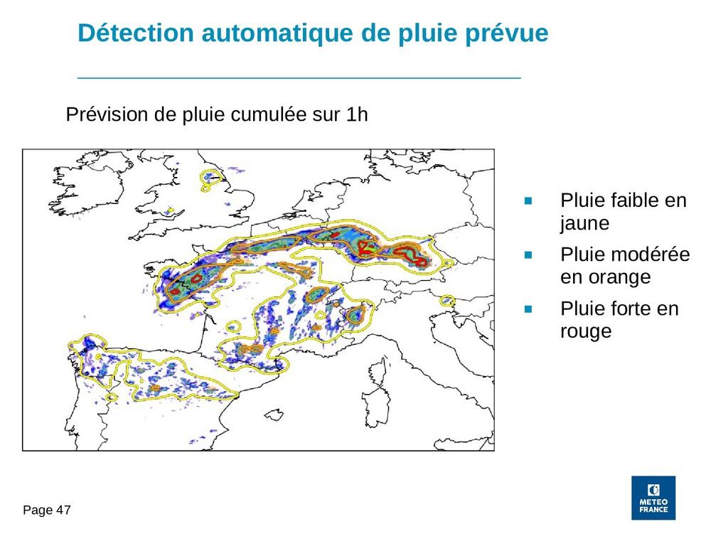 Page 47 Détection automatique de pluie prévue ■...