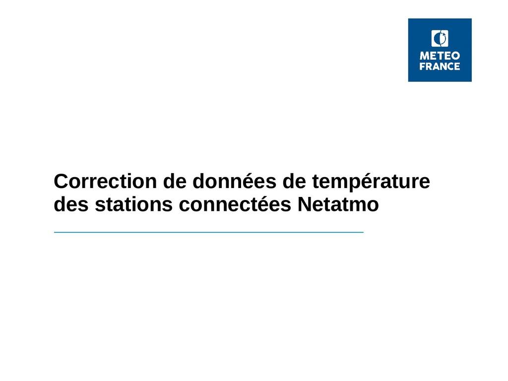 Correction de données de température des statio...