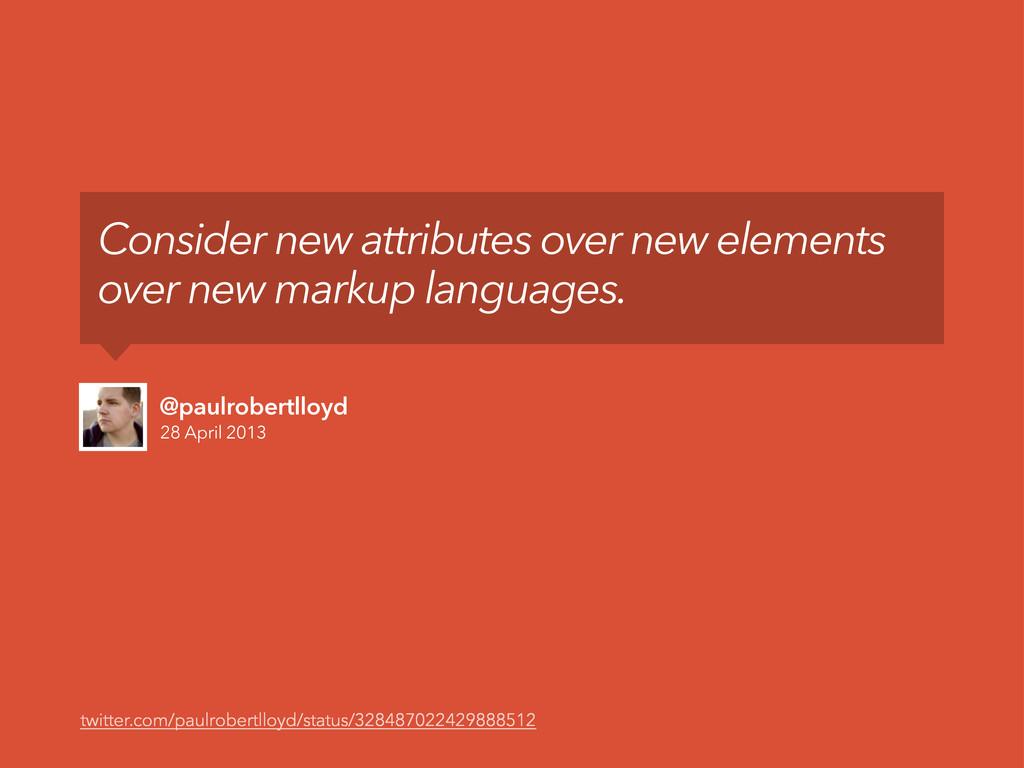 28 April 2013 @paulrobertlloyd Consider new att...