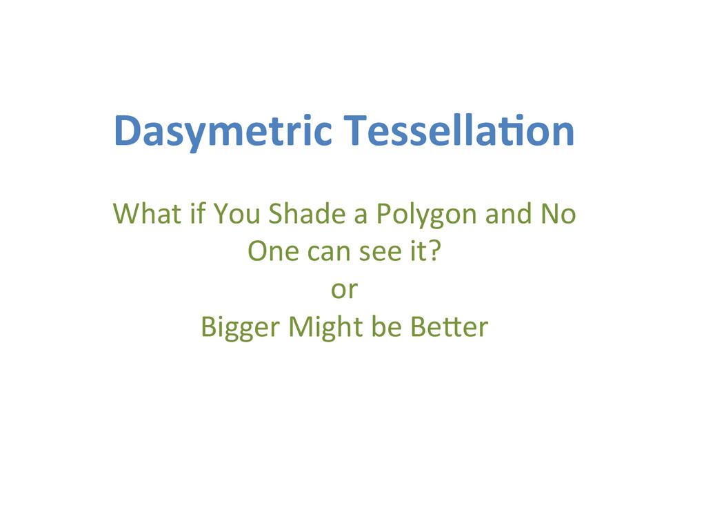 Dasymetric Tessella.on    What if...
