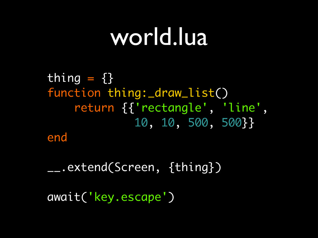 world.lua thing = {} function thing:_draw_list(...
