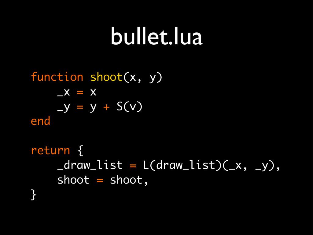 bullet.lua function shoot(x, y) _x = x _y = y +...