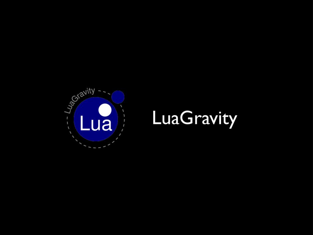 LuaGravity