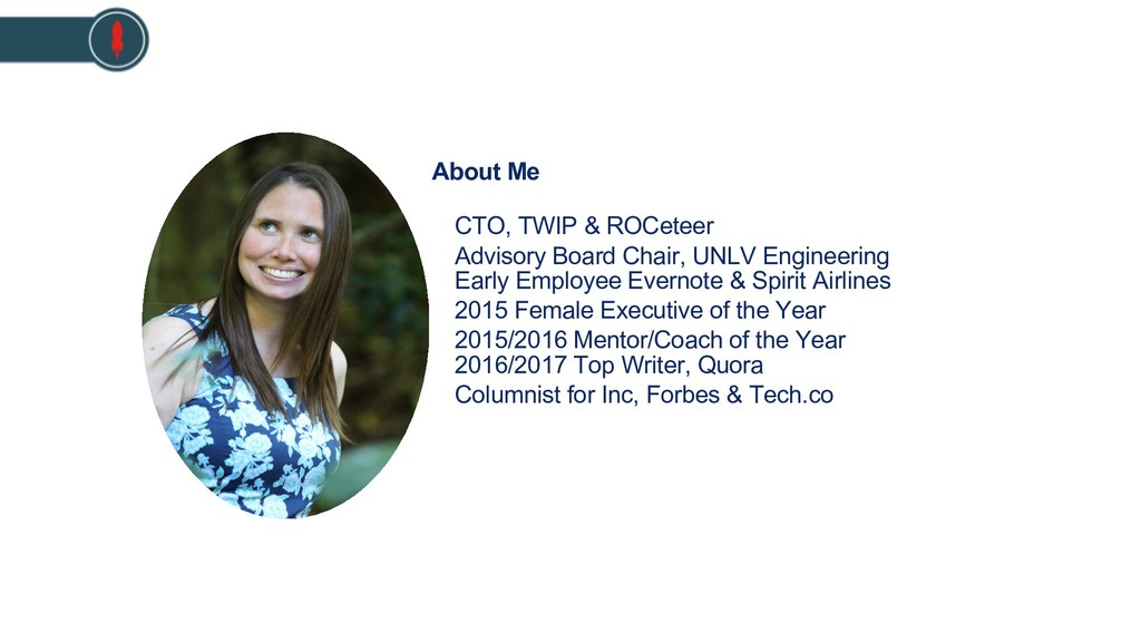 About Me CTO, TWIP & ROCeteer Advisory Board Ch...