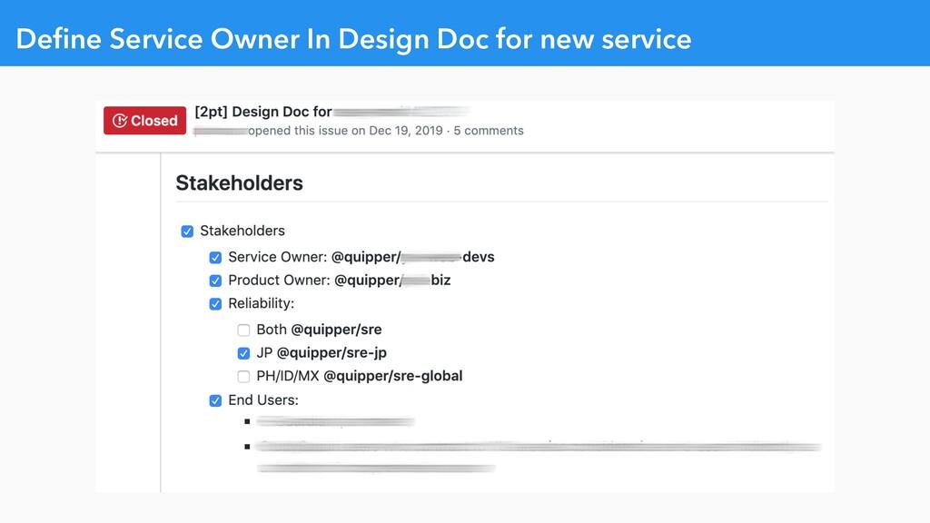 Define Service Owner In Design Doc for new servi...