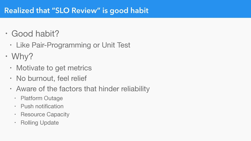 "Realized that ""SLO Review"" is good habit • Good..."