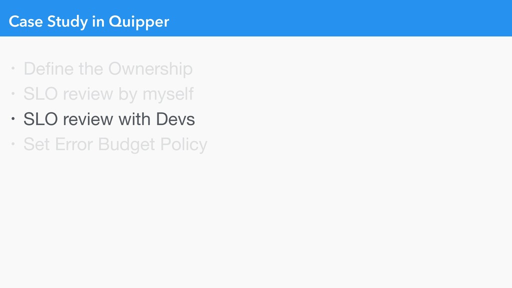 Case Study in Quipper • Define the Ownership  • ...