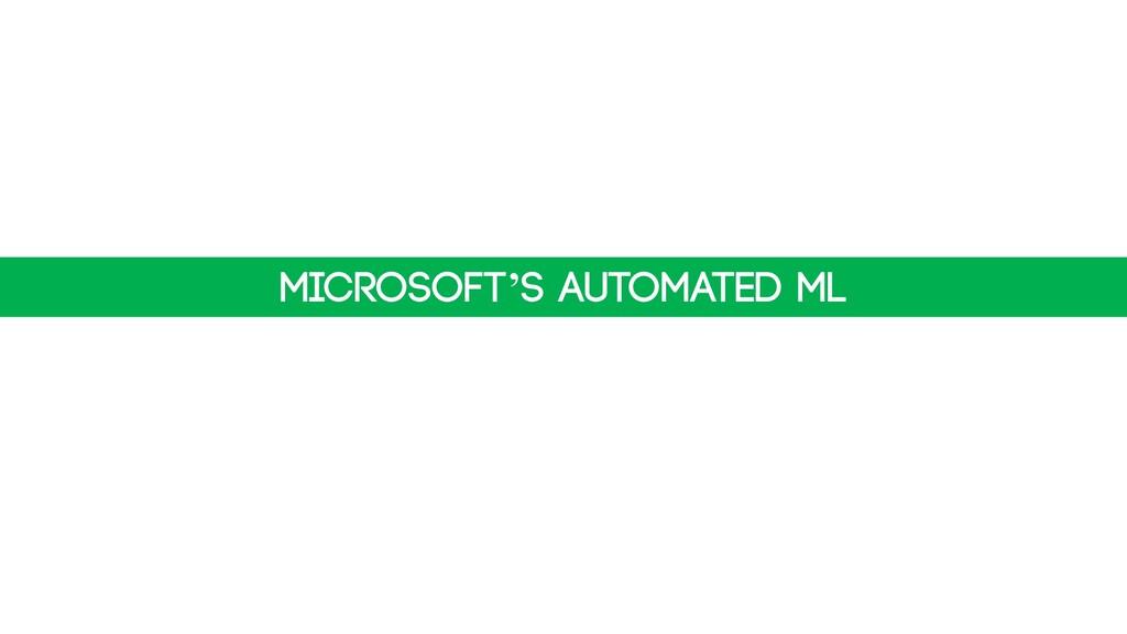 Microsoft's automated ML