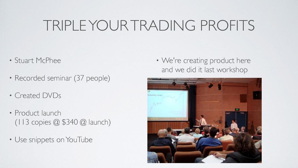 TRIPLE YOUR TRADING PROFITS • Stuart McPhee  ...