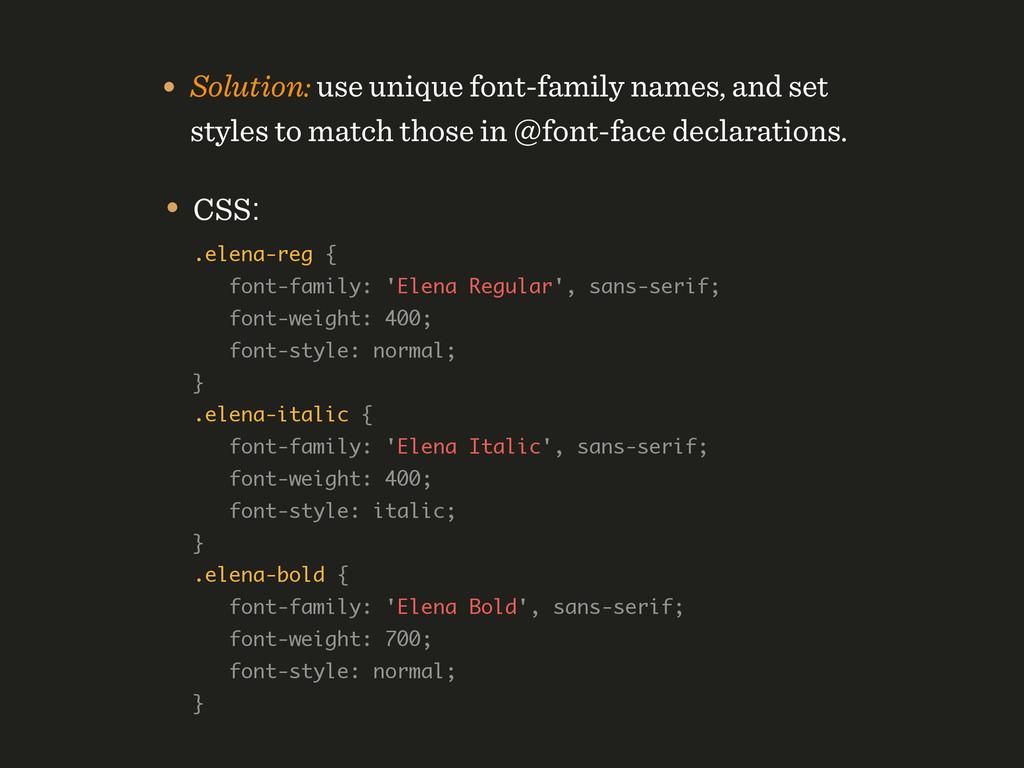 • CSS: .elena-reg { font-family: 'Elena Regul...
