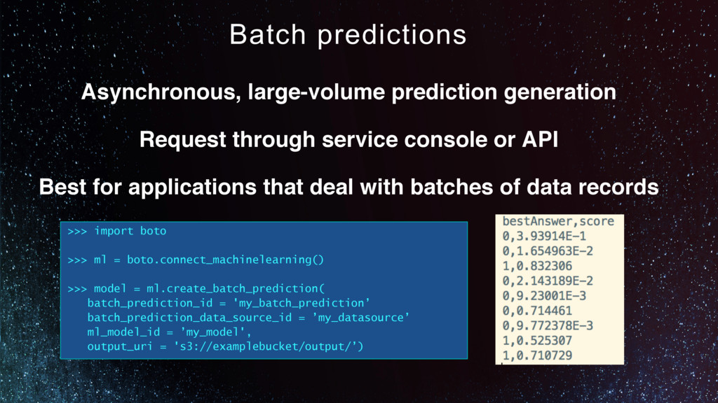 Batch predictions Asynchronous, large-volume pr...