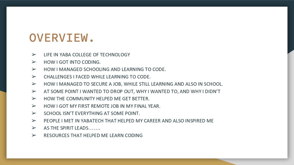 ➢ LIFE IN YABA COLLEGE OF TECHNOLOGY ➢ HOW I GO...