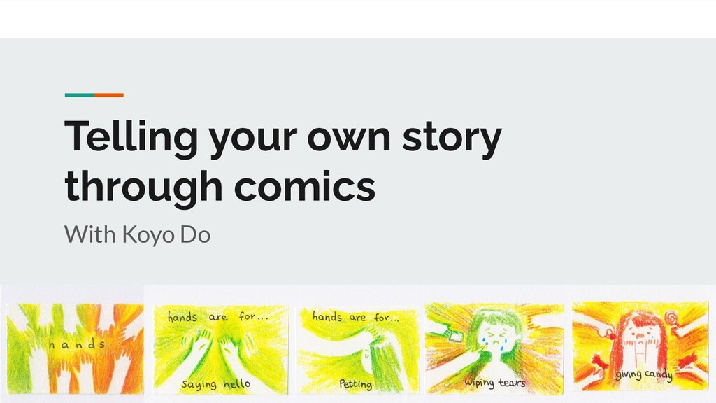 Telling your own story through comics With Koyo...