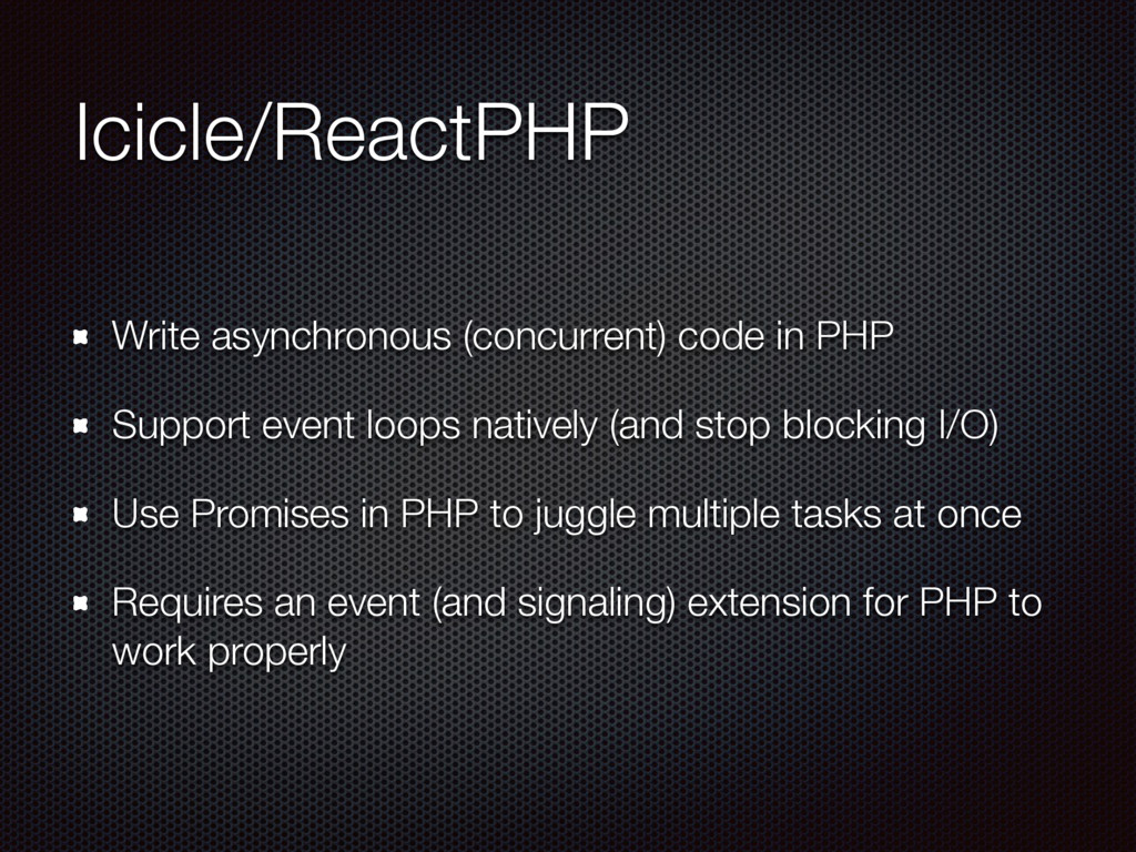 Icicle/ReactPHP Write asynchronous (concurrent)...