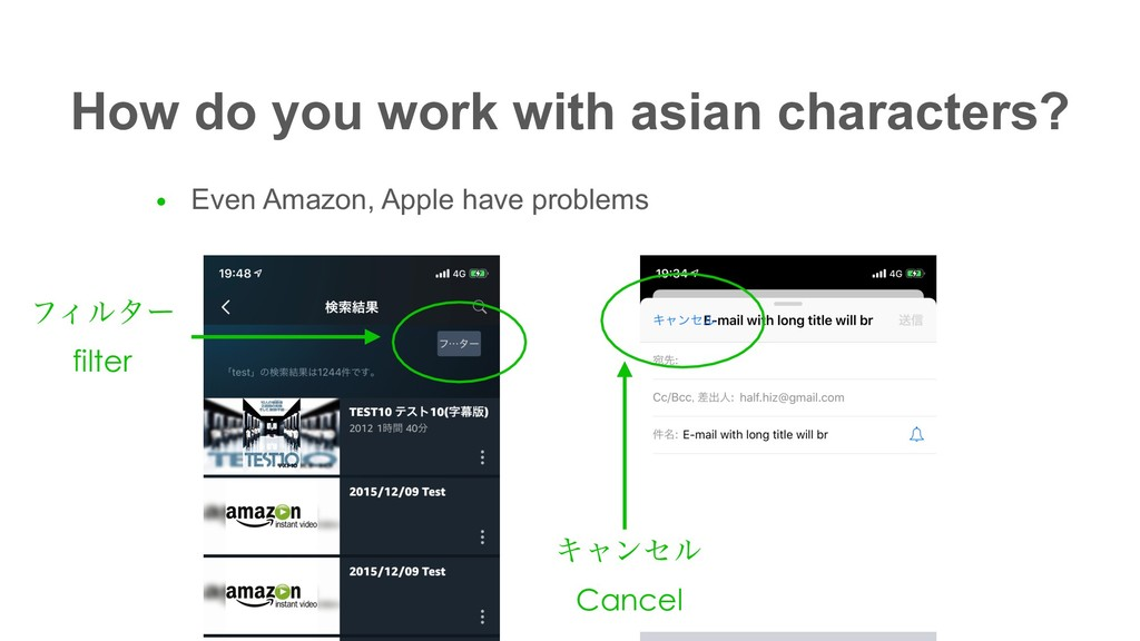 How do you work with asian characters? ● Even A...