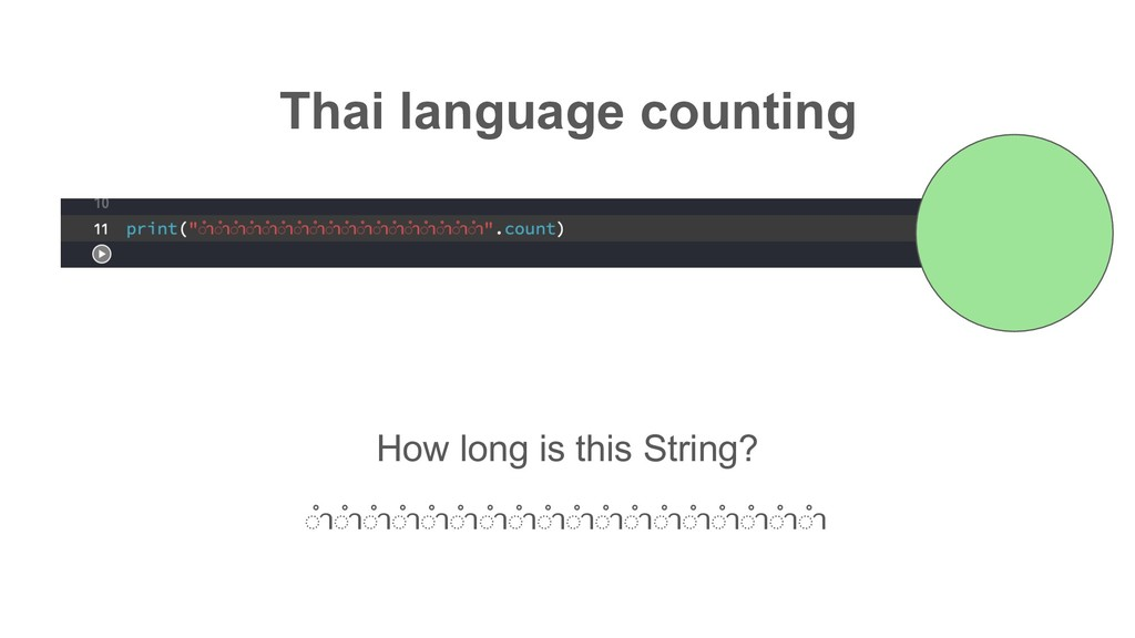 Thai language counting How long is this String?...