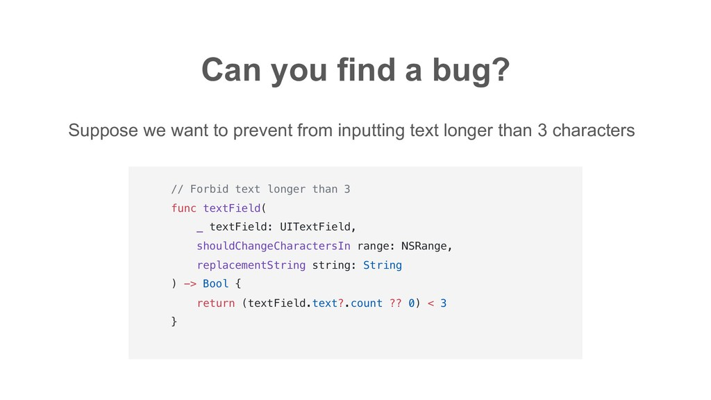 Can you find a bug? Suppose we want to prevent ...
