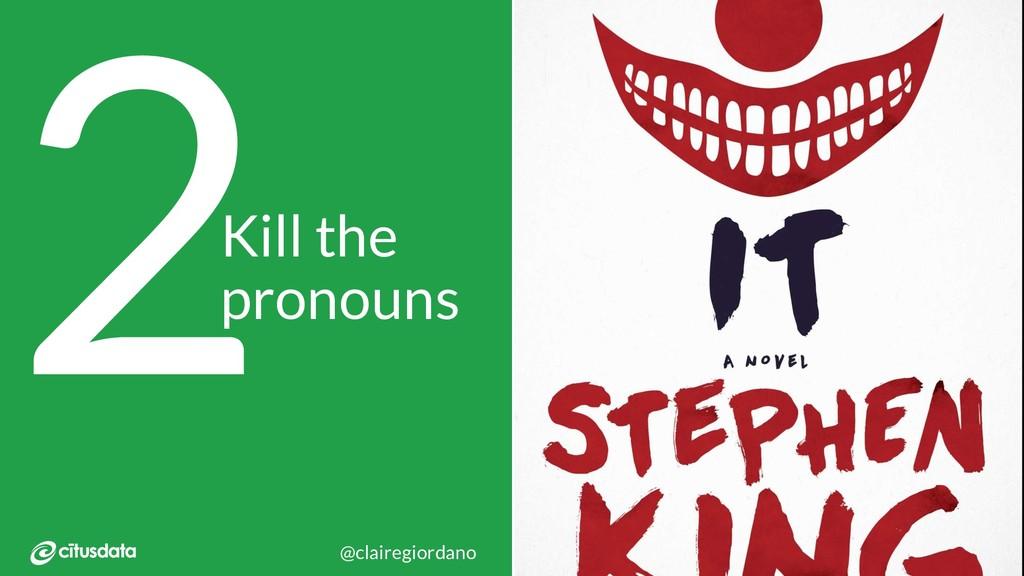 Monktoberfest 2018 Kill the pronouns 2 @claireg...