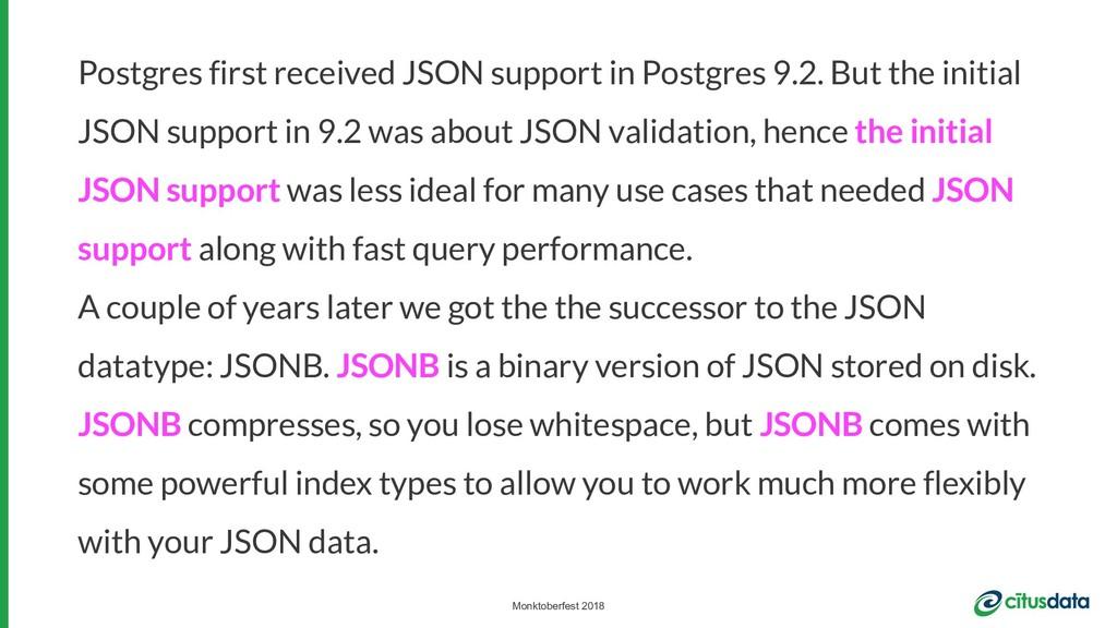Monktoberfest 2018 Postgres first received JSON...