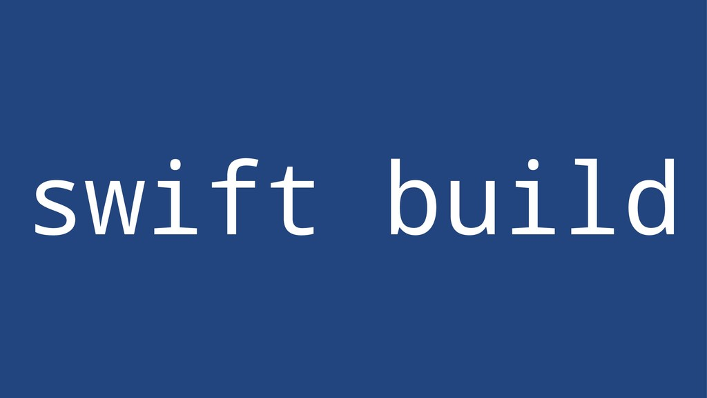swift build